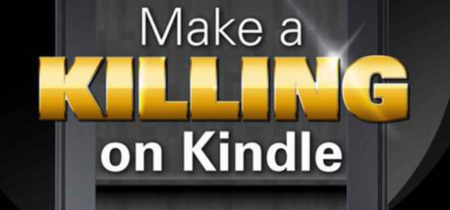 Make a Killing on Kindle