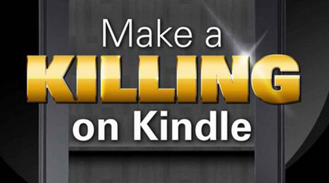 Make a Killing on Kindle | Aishah Macgill ~ Author ~ Indie